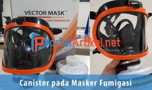 Canister pada Masker Fumigasi